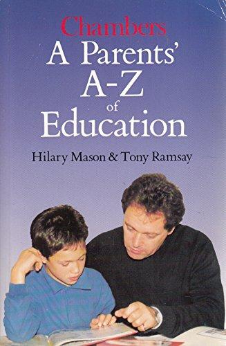 9780550180780: A Parents' A-Z of Education