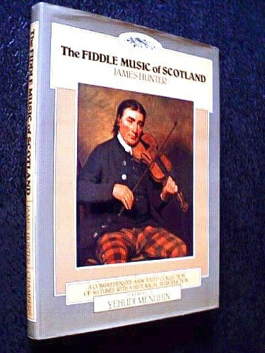 9780550203588: THE FIDDLE MUSIC OF SCOTLAND: A COMPREHENSIVE ANNOTATED COLLECTION OF 365 TUNES WITH A HISTORICAL INTRODUCTION