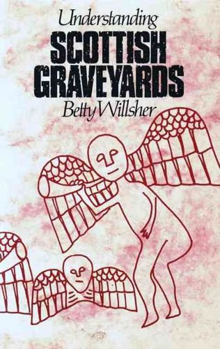 9780550204820: Understanding Scottish Graveyards