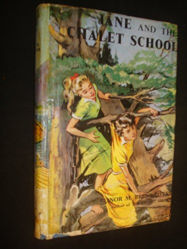 Jane and the Chalet school (9780550306517) by Elinor M. BRENT-DYER
