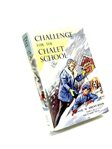 9780550306555: Challenge for the Chalet School.