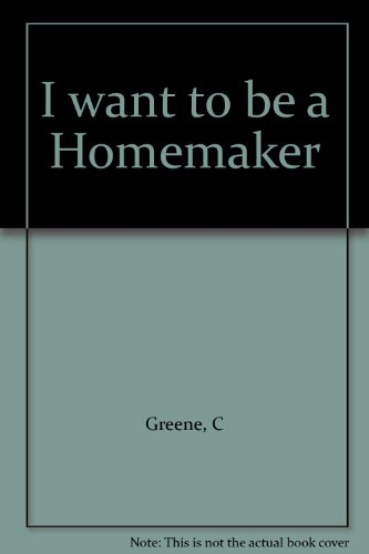 9780550309051: I want to be a Homemaker