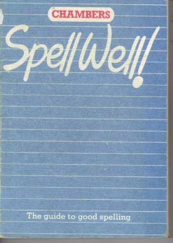 9780550713124: Chambers Spell Well!
