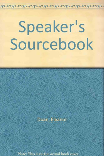 Speaker's Sourcebook (0551000511) by Doan, Eleanor