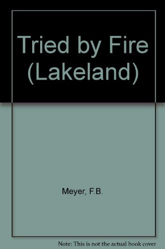 Tried by Fire (9780551000773) by Meyer, F. B.