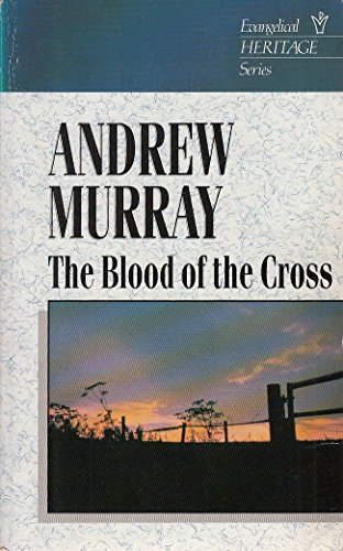 9780551000834: The Blood of the Cross (Evangelical Heritage Series)