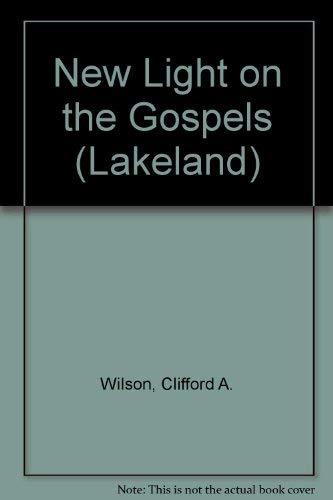 9780551001589: New Light on the Gospels