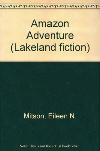 Amazon Adventure (Lakeland fiction): Mitson, Eileen N