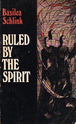 Ruled by the Spirit (Lakeland): Basilea Schlink