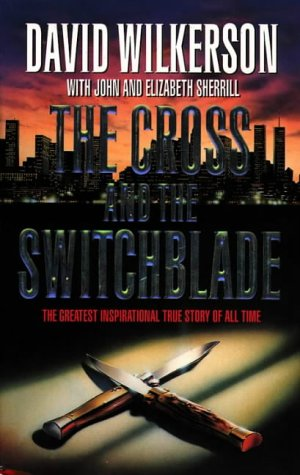 9780551002333: The cross and the switchblade