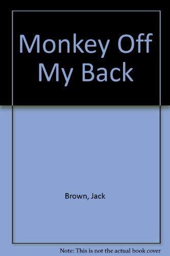 9780551003163: Monkey Off My Back