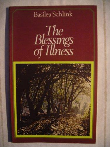 9780551004467: Blessings of Illness