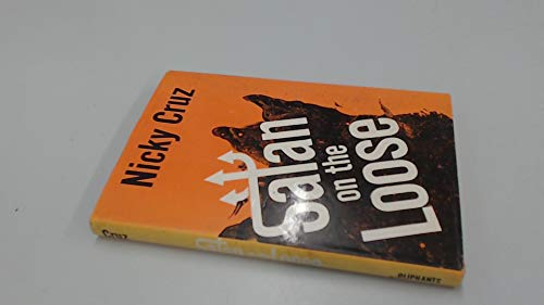 9780551004498: SATAN ON THE LOOSE: The wide spread and powerful influence of satan.