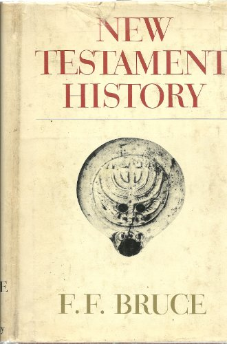 New Testament History (0551005114) by Frederick Fyvie Bruce