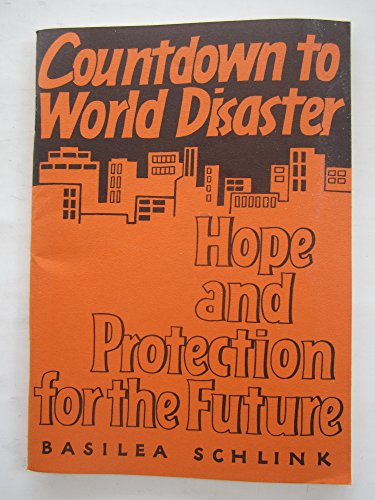 9780551005174: Countdown to World Disaster: Hope and Protection for the Future