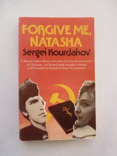 9780551005747: Forgive Me, Natasha