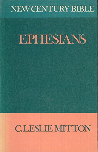 9780551005945: Ephesians (New century Bible)
