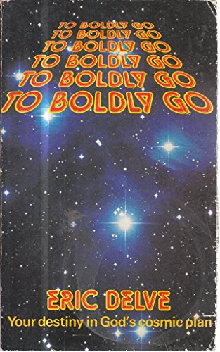 9780551008151: To Boldly Go
