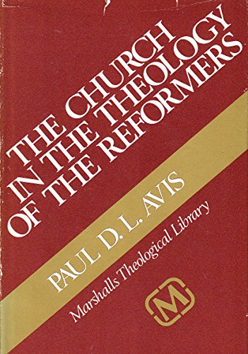 9780551008526: Church in the Theology of the Reformers