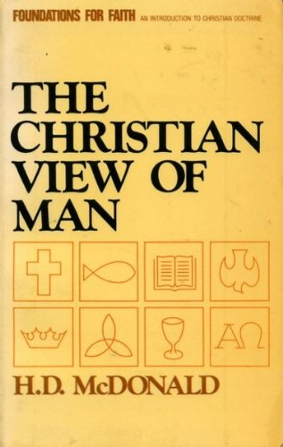 9780551008540: Christian View of Man (Foundations for faith)