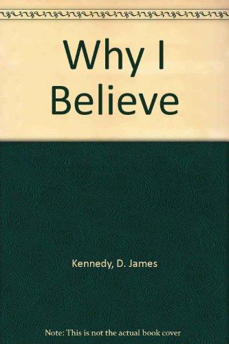 9780551008885: Why I Believe