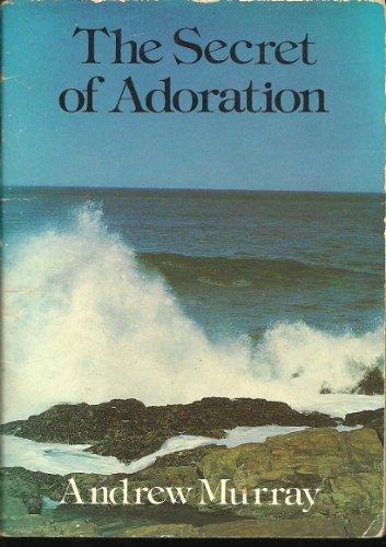 9780551009332: The secret of adoration
