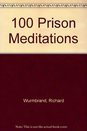 9780551010154: 100 Prison Meditations