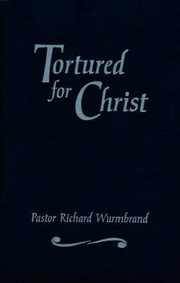 9780551010529: Tortured for Christ