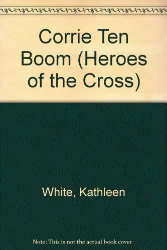 9780551010611: Corrie Ten Boom (Heroes of the Cross S.)