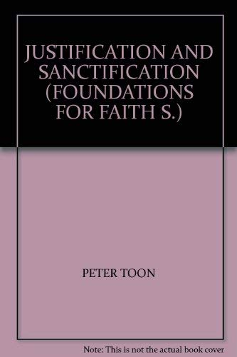 9780551010888: Justification and Sanctification (Foundations for Faith)