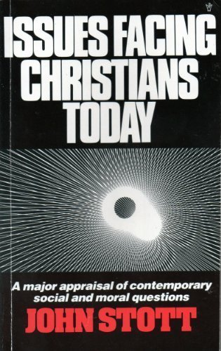 9780551011588: Issues Facing Christians Today