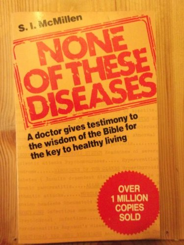 9780551011595: None of These Diseases (New Christian Classics)