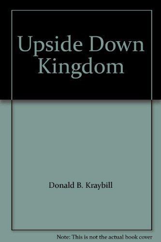 9780551011885: Upside Down Kingdom
