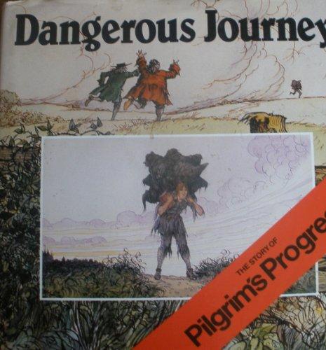 9780551012189: Dangerous Journey: The Story of Pilgrim's Progress