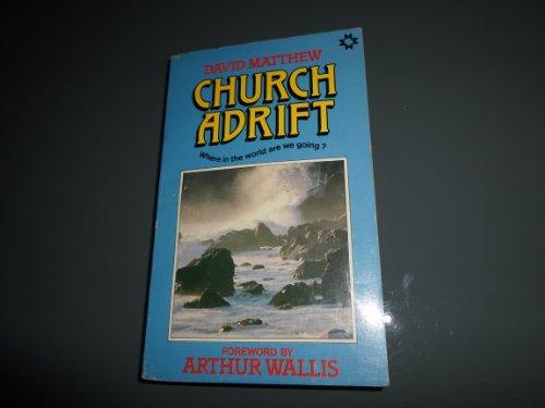 9780551012752: Church Adrift
