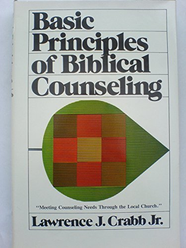 9780551012844: Basic Principles of Biblical Counselling