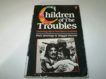 9780551013155: Children of the Troubles: Growing Up in Northern Ireland