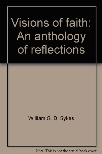 9780551013254: Visions of Faith: An Anthology of Reflections