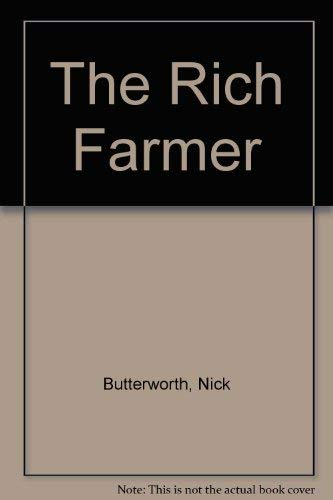 9780551016699: The Rich Farmer