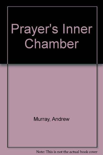 Prayer's Inner Chamber: Murray, Andrew