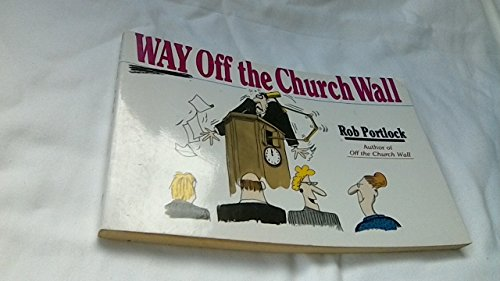 9780551020450: Way Off the Church Wall