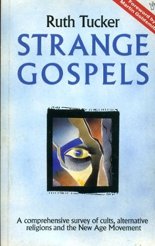Strange Gospels (0551022779) by Tucker, Ruth A.