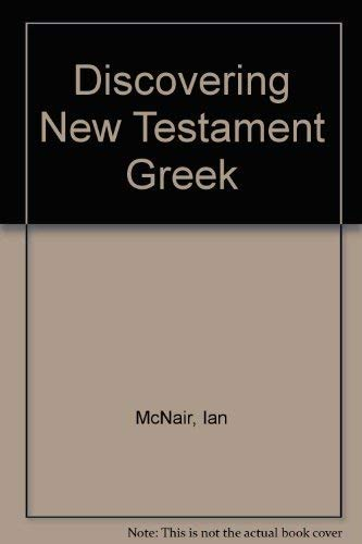 9780551023895: Discovering the New Testament in Greek