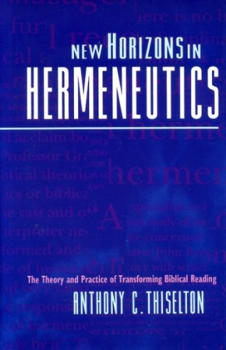9780551024489: New Horizons in Hermeneutics: Theory and Practice of Transforming Biblical Reading