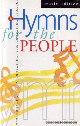 9780551025103: Hymns for the People: Full-music (Keyboard) and Words Edition