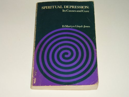 9780551025493: Spiritual Depression: Its Causes and Cure