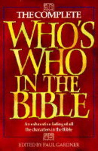 9780551025752: The Complete Who's Who in the Bible