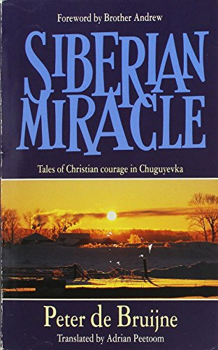 9780551025790: Siberian Miracle: Tales of Christian Courage in Chuguyevka
