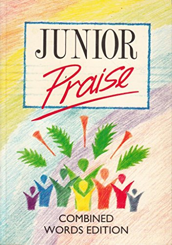9780551026391: Junior Praise: Combined Words Edition