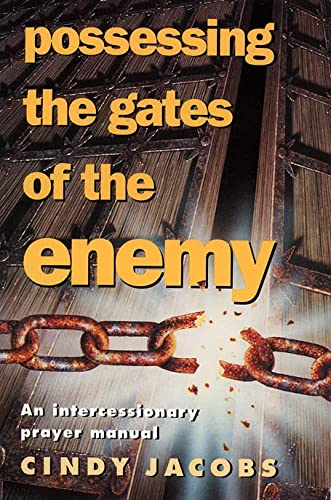 Possessing the Gates of the Enemy: Jacobs, Cindy